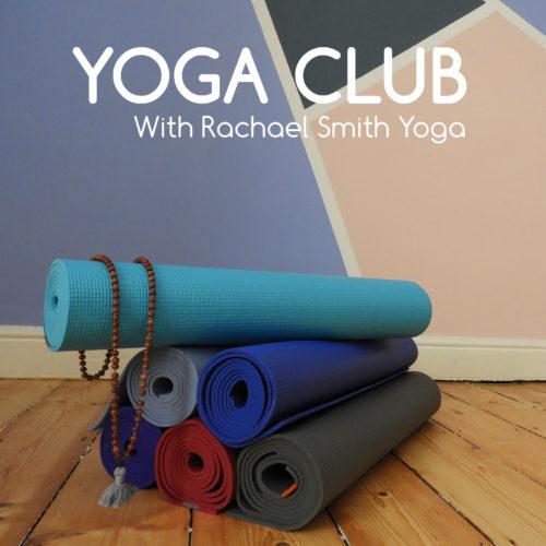 Yoga Club Sheffield - Rachael Smith Yoga - Yoga Classes Sheffield